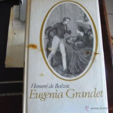 Libros de segunda mano: EUGENIA GRANDET. HONORATO DE BALZAC.. Lote 42113112