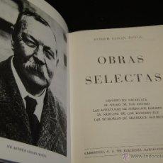 Libros de segunda mano: OBRAS SELECTAS.-ARTHUR CONAN DOYLE. Lote 42167632