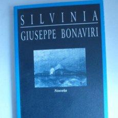 Libros de segunda mano: SILVINIA GUISEPPE BONAVIRI HUERGA FIERRO 1998 166 PAG. Lote 42261506