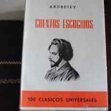 Libros de segunda mano: CUENTOS ESCOGIDOS. ANDREIEV.. Lote 42284187