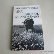 Libros de segunda mano: MARGUERITE DURAS.UNA TARDE DE M.ANDESMAS. Lote 42484338