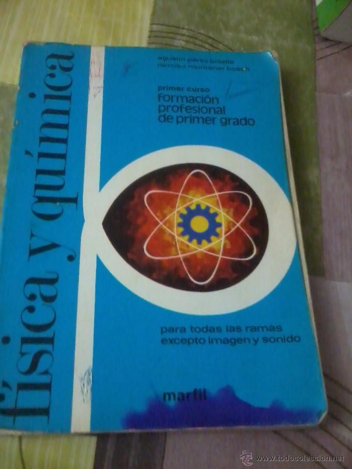 FISICA Y QUIMICA PREMER CURSO FORMACION PROFESIONAL DE PRIMER GRADO EST2B3 (Libros de Segunda Mano (posteriores a 1936) - Literatura - Narrativa - Otros)