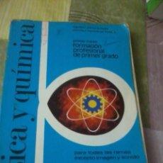 Libros de segunda mano: FISICA Y QUIMICA PREMER CURSO FORMACION PROFESIONAL DE PRIMER GRADO EST2B3. Lote 42609578