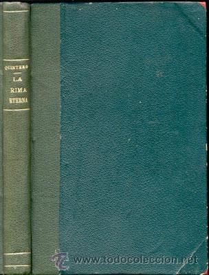 LA RIMA ETERNA-HERMANOS ÁLVAREZ QUINTERO - AÑO 1910 (Libros de Segunda Mano (posteriores a 1936) - Literatura - Narrativa - Otros)