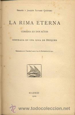 Libros de segunda mano: LA RIMA ETERNA-HERMANOS ÁLVAREZ QUINTERO - AÑO 1910 - Foto 2 - 42610844