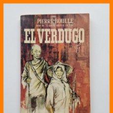 Libros de segunda mano: EL VERDUGO - PIERRE BOULLE - LIBROS PLAZA Nº359. Lote 42626633