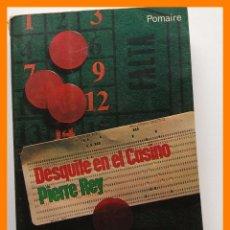 Libros de segunda mano: DESQUITE EN EL CASINO - PIERRE REY. Lote 42633168