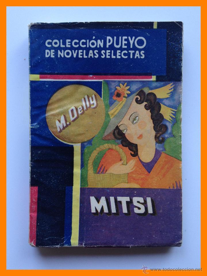 MITSI - M. DELLY - COLECCION PUEYO Nº19 (Libros de Segunda Mano (posteriores a 1936) - Literatura - Narrativa - Otros)