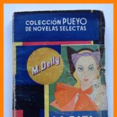 Libros de segunda mano: LA GATA BLANCA - M. DELLY - COLECCION PUEYO DE NOVELAS SELECTAS Nº 18. Lote 42672055