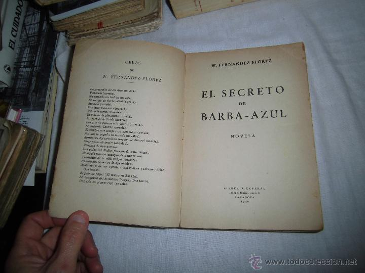 Libros de segunda mano: EL SECRETO DE BARBA AZUL W.FERNANDEZ FLOREZ LIBRERIA GENERAL ZARAGOZA 1940 - Foto 3 - 42683245