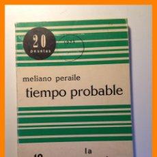 Libros de segunda mano: TIEMPO PROBABLE - MELIANO PERAILE - LA NOVELA POPULAR. Nº 12 .-. Lote 42806794