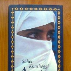 Libros de segunda mano: AMIRA, SOHEIR KHASHOGGI, CIRCULO DE LECTORES, 1998. Lote 42887231