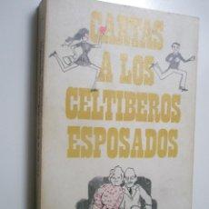 Libros de segunda mano: ACEVEDO,E.: CARTAS A LOS CELTÍBEROS ESPOSADOS. Lote 43107498