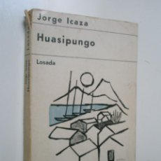 Libros de segunda mano: ICAZA, JORGE: HUASIPUNGO. Lote 43108983