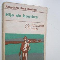Libros de segunda mano: ROA BASTOS, A.: HIJO DE HOMBRE. Lote 43110949