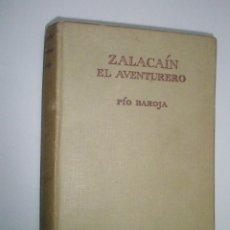 Libros de segunda mano: BAROJA, PÍO: ZALACAÍN, EL AVENTURERO. Lote 43138947