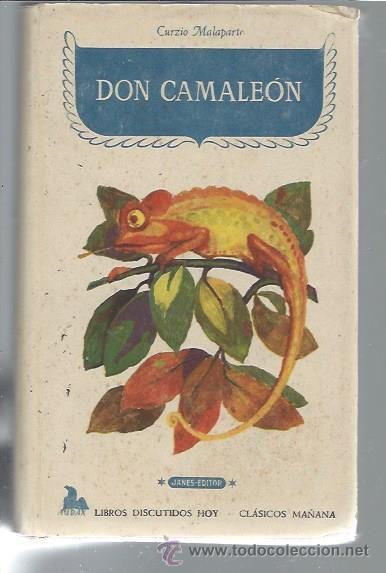 DON CAMALEÓN, CURZIO MALAPARTE, JOSÉ JANÉS EDITOR, BARCELONA 1952, 275 PÁGS, 12X20CM (Libros de Segunda Mano (posteriores a 1936) - Literatura - Narrativa - Otros)