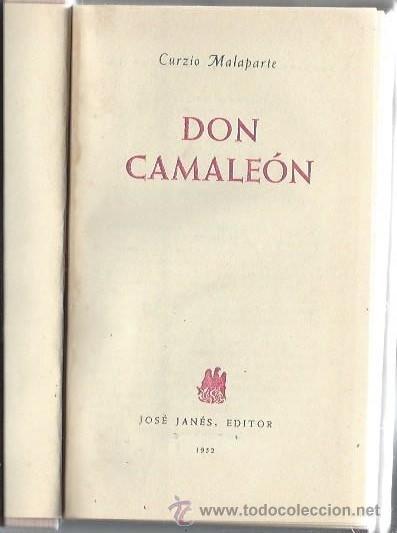 Libros de segunda mano: DON CAMALEÓN, CURZIO MALAPARTE, JOSÉ JANÉS EDITOR, BARCELONA 1952, 275 PÁGS, 12X20CM - Foto 2 - 43202243