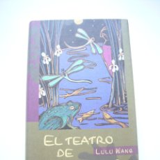 Libros de segunda mano: EL TEATRO DE LOS LIRIOS - WANG, LULU TAPA DURA CON SOBRECUBIERTA CIRCULO LECTORES C59. Lote 43447398