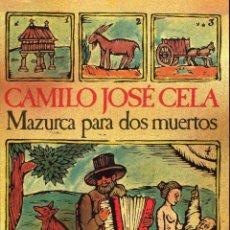 Livres d'occasion: MAZURCA PARA DOS MUERTOS -- CAMILO JOSE CELA. Lote 246930005