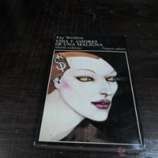 Libros de segunda mano: FAY WELDON, VIDA Y AMORES DE UNA MALIGNA, TUSQUETS, Nº 21, 1 ED. 1985. Lote 43706799