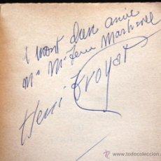 Libros de segunda mano: DEDICATORIA AUTOR - HENRI TROYAT - AUTOGRAPH - 1959 - SIGNED - LES COMPAGNONS. Lote 43744016