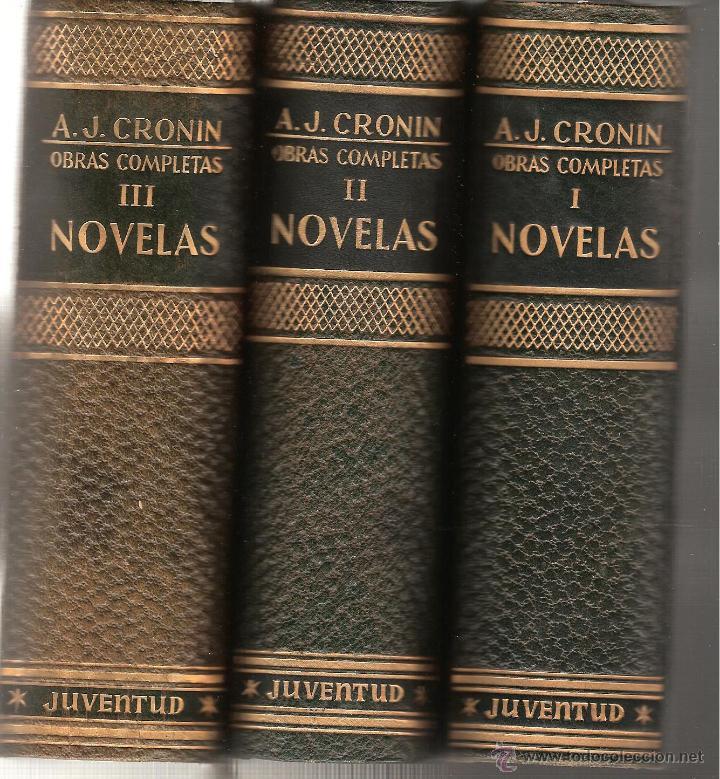 TRES TOMOS DE OBRAS COMPLETAS DE A.J.CRONIN -EDIT.JUVENTUD AÑO 1955 ----OCASION----- (Libros de Segunda Mano (posteriores a 1936) - Literatura - Narrativa - Otros)