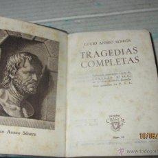 Libros de segunda mano: COLECCIÓN CRISOL Nº 18 *TRAGEDIAS COMPLETAS * LUCIO ANNEO SENECA -AGUILAR EDITOR- 1ª EDICIÓN DE 1943. Lote 43760578