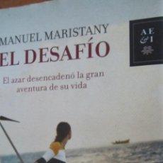 Libros de segunda mano: EL DESAFÍO DE MANUEL MARISTANY (PLANETA). Lote 43789859