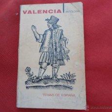 Libri di seconda mano: LIBRO TEMAS DE ESPAÑA ANTOLOGIA, VALENCIA 1969 ED. TAURUS L-7378. Lote 43840046