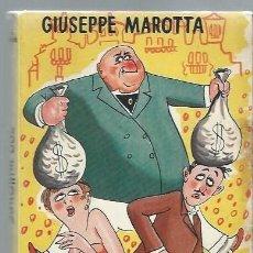 Libros de segunda mano: QUINIENTOS MILLONES, GIUSEPPE MAROTTA, EL CLUB DE LA SONRISA, TAURUS MADRID 1956, RÚSTICA. Lote 43853521