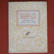 Libros de segunda mano: HISTORIA DEL ABENCERRAJE Y LA HERMOSA JARIFA. JOSÉ Mª MILLÁS VALLICROSA. Lote 43867830