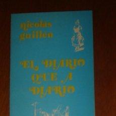 Libros de segunda mano: EL DIARIO QUE A DIARIO, DE NICOLÁS GUILLÉN. LETRAS CUBANAS, 1985. Lote 44100901