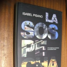 Libros de segunda mano: LA SOSPECHA / ISABEL PISANO / BELACQVA ED. 1ª EDICIÓN 2003. Lote 44132203