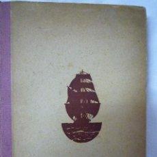 Libros de segunda mano: L-1309. AVENTURAS DE UN APRENDIZ DE PILOTO. CARLOS SOLDEVILA. IL.DE JUNCEDA. ED. JUVENTUD 1944. Lote 44132235