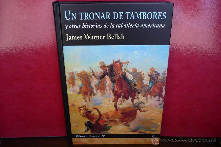 UN TRONAR DE TAMBORES. J. WARNER BELLAH. EDITORIAL VALDEMAR, PRIMERA EDICIÓN. (Libros de Segunda Mano (posteriores a 1936) - Literatura - Narrativa - Otros)