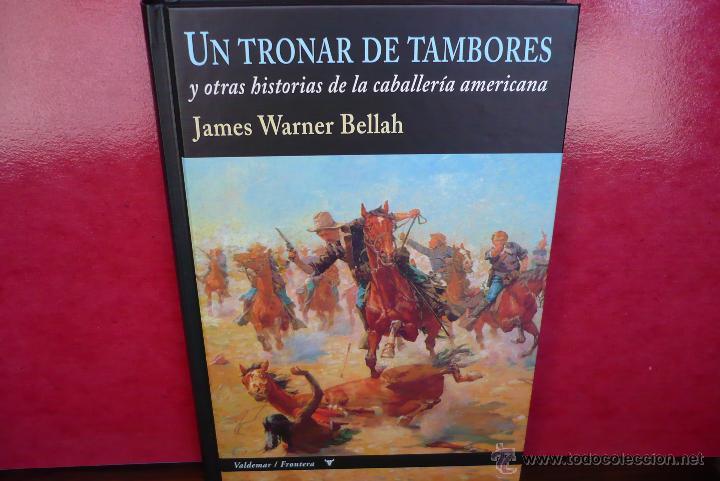 Libros de segunda mano: Un Tronar de Tambores. J. Warner Bellah. Editorial Valdemar, primera edición. - Foto 2 - 44132250