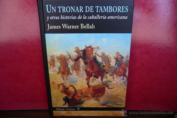 Libros de segunda mano: Un Tronar de Tambores. J. Warner Bellah. Editorial Valdemar, primera edición. - Foto 3 - 44132250