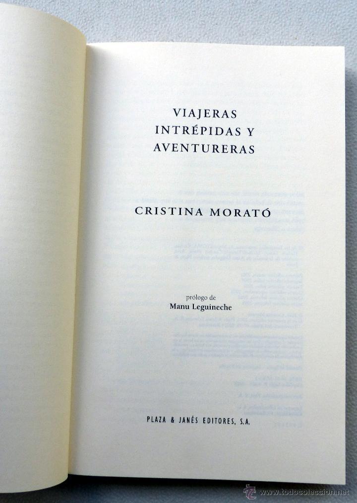 Libros de segunda mano: VIAJERAS INTREPIDAS Y AVENTURERAS- Cristina Morato.- - Foto 2 - 44134476