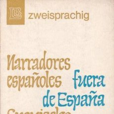 Libros de segunda mano: NARRADORES ESPAÑOLES FUERA DE ESPAÑA.. Lote 39346191