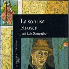 Libros de segunda mano: LA SONRISA ETRUSCA - JOSÉ LUIS SAMPEDRO . Lote 44260866