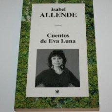 Libros de segunda mano: CUENTOS DE EVA LUNA - ISABEL ALLENDE - RBA EDITORES 1994. Lote 44265211