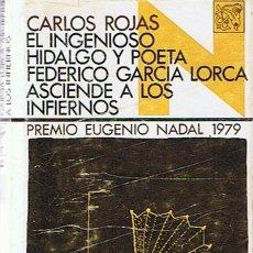 Libros de segunda mano: EL INGENIOSO HIDALGO Y POETA FEDERICO GARCÍA LORCA CARLOS ROJAS . Lote 44267771
