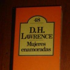 Libros de segunda mano: MUJERES ENAMORADAS, DE D. H. LAWRENCE. BRUGUERA, 1980. Lote 44315146