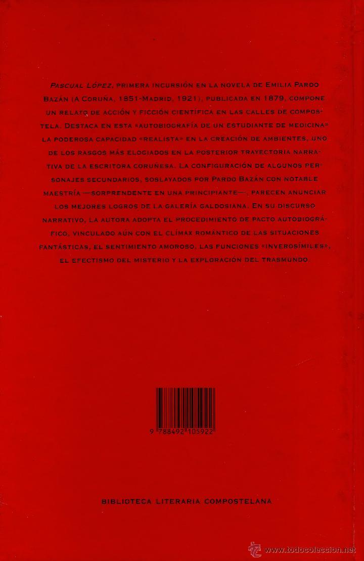 Libros de segunda mano: PASCUAL LOPEZ AUTOBIOGRAFIA DE UN ESTUDIANTE DE MEDICINA. EMILIA PARDO BAZAN.ED.ARA SOLIS 1996. - Foto 2 - 44331637