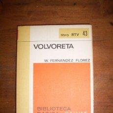 Libros de segunda mano: FERNÁNDEZ FLÓREZ, W. VOLVORETA. Lote 44332972