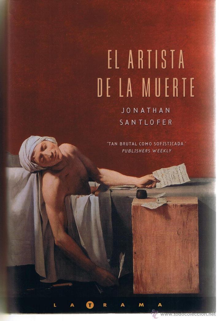 El Artista De La Muerte Jonathan Santlofer Ed Comprar En Todocoleccion 44336754
