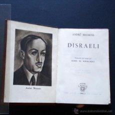 Libros de segunda mano: PCBROS - DISRAELI - ANDRÉ MAUROIS - ED. M. AGUILAR - COLEC. CRISOL Nº 1 - 1944 - 486 PÁGS.. Lote 44361680