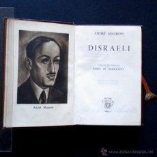 Libros de segunda mano: PCBROS - DISRAELI - ANDRÉ MAUROIS - ED. M. AGUILAR - COLEC. CRISOL Nº 1 - 1944 - 486 PÁGS.. Lote 44361801