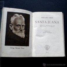 Libros de segunda mano: PCBROS - SANTA JUANA - CRÍT. DRAMÁT...- BERNAD SHAW -ED. M. AGUILAR - CRISOL Nº 8 - 1ª ED. - 1943. Lote 44363901